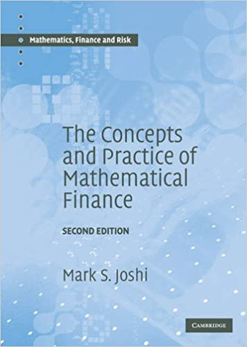 Amazon.com: The Concepts and Practice of Mathematical Finance ...