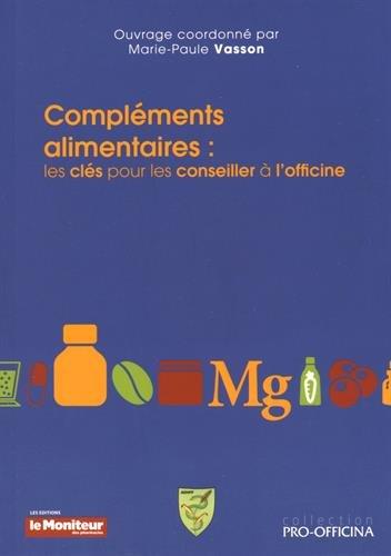 Compléments Alimentaires: les Clés Pour les Conseiller À Officine