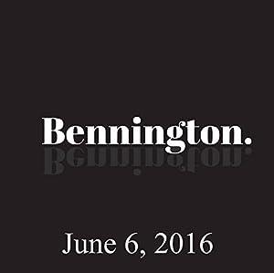 Bennington, June 6, 2016 Radio/TV Program
