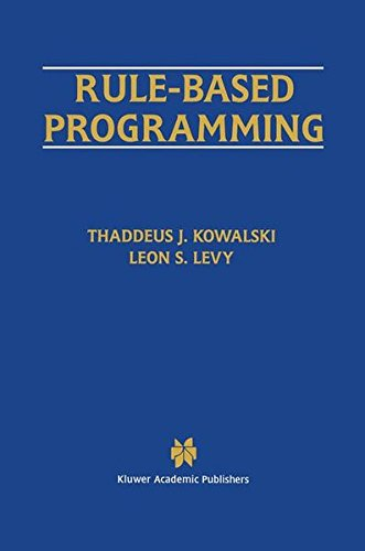Rule-Based Programming (The Springer International Series in Engineering and Computer Science) by Brand: Springer