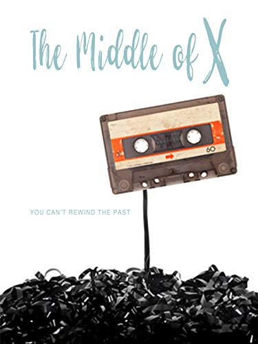 VHS : The Middle of X
