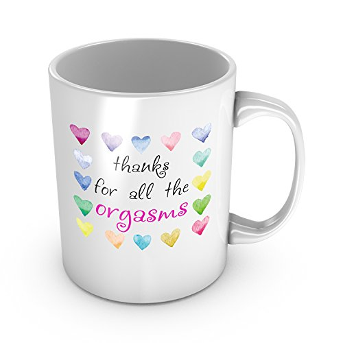 9a9833689d0a Thanks For All The Orgasms Ceramic Coffee Mug Funny Love Gift For Her Sexy Valentine s  Day