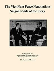 The Viet-Nam Peace Negotiations: Saigon's Side of the Story