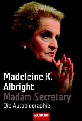 Madam Secretary: Die Autobiographie