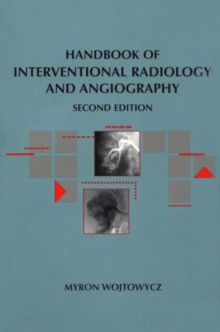 Handbook of Interventional Radiology and Angiography
