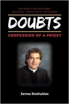 _TOP_ Doubts: Confession Of A Priest. Browse online elegant ESKOLAKO balance DANSE