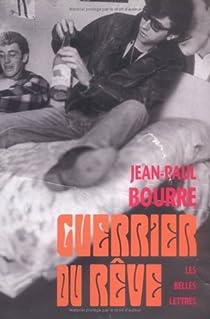 Guerrier du rêve par Bourre