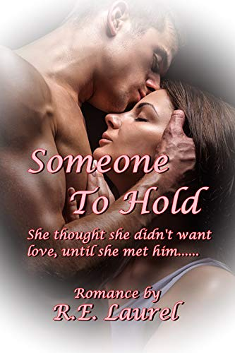 Book: Someone To Hold by R. E. Laurel