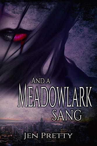 And A Meadowlark Sang (Goddess Durga Book 1)