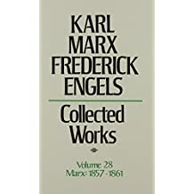 Karl Marx Frederick Engels: Collected Works 1857-61
