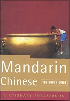 Book The Rough Guide to Mandarin Chinese (A Dictionary Phrasebook)