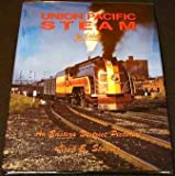 Union Pacific Steam in Color, Lloyd E. Stagner, 1878887440