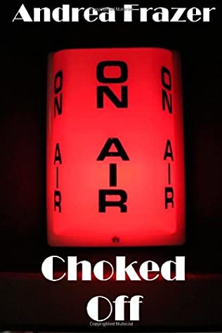 book cover of Choked Off