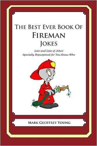Fireman jokes