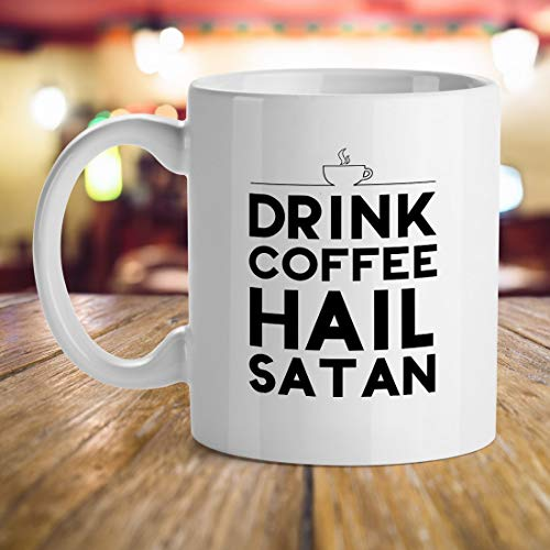 Present Ideas for Coffee Lovers, Drink Coffee Hail Satan, Halloween Gift Ideas for Coffee Lovers, Caffeine Lovers Funny Inspirational Quotes