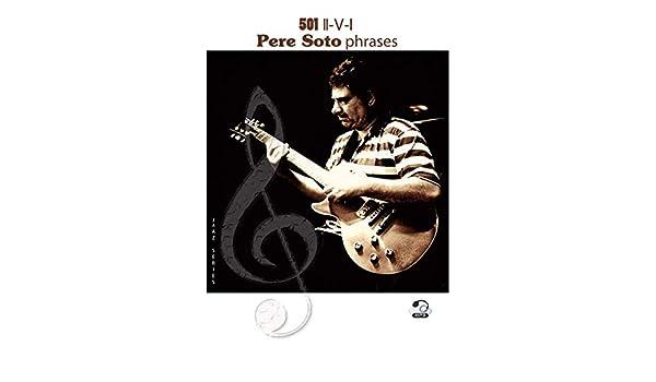 501 Pere Soto phrases II-V-I (Jazz series Book 21) (English ...
