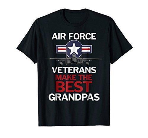 Air Force Veterans Make the Best Grandpas T-Shirt