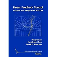 Linear Feedback Control: Analysis and Design with MATLAB (Advances in Design and Control)