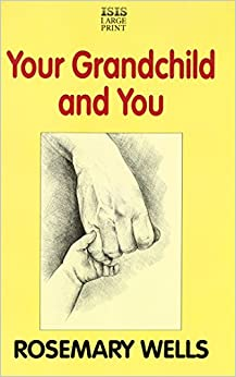 Your Grandchild and You