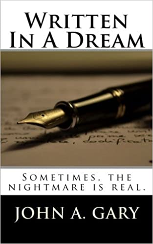 Written In A Dream Sometimes The Nightmare Is Real Gary Mr John A 9781511950251 Amazon Com Books His birthday, what he did before fame, his family life, fun trivia facts his youtube channel has amassed over 5 million subscribers. nightmare is real gary mr john a