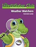 img - for Investigator Club: Weather Watchers book / textbook / text book