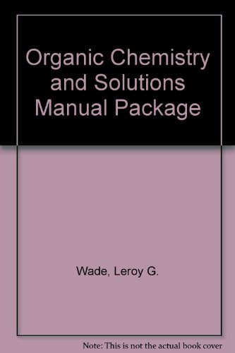 Organic Chemistry and Solutions Manual Package