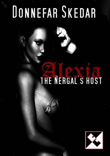 Alexia-The Nergal's Host (English Edition)