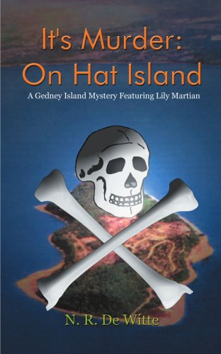 Download It's Murder: On Hat Island: A Gedney Island Mystery Featuring Lily Martian pdf