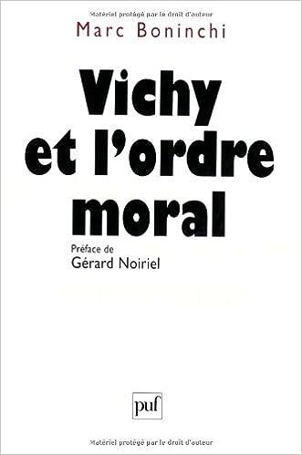 En ligne Vichy et l'ordre moral epub, pdf