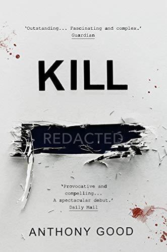 Kill [redacted] Anthony Good
