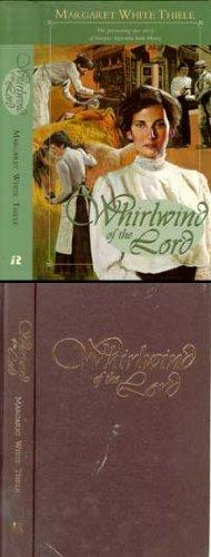 The Whirlwind Of The Lord  The Fascinating True Story Of Sarepta Myrenda Irish Henry
