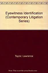 Eyewitness Identification (Contemporary Litigation Series)