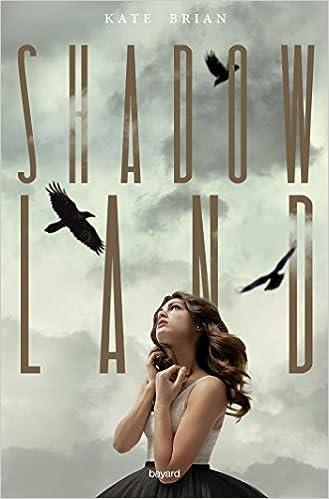 Shadowland - Tome 1 à 2 de Kate Brian 2016