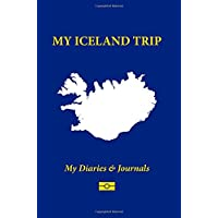 My Iceland Trip: Blank Travel Notebook Pocket Size (4x6), 110 Ruled + 10 Blank Pages, Soft Cover: Volume 41 (Blank Travel Journal)
