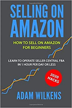 Amazon fba – Amazon FBA Is The New Gold Rush: A Complete Step by Step Guide To Building 15k In Two Months for $0.99