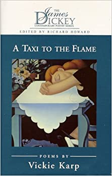Book A Taxi to the Flame (James Dickey Contemporary Poetry)