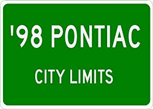 1998 98 PONTIAC City Limit Sign - 10 x 14 Inches