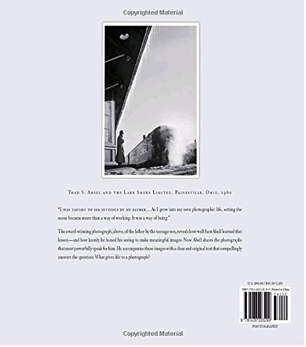 The Life of a Photograph: Sam Abell: 9781426203299: Amazon.com: Books