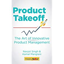 Product Takeoff: The Art of Innovative Product Management (English Edition)