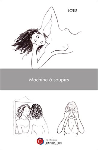Fleur De Nuit (Machine à soupirs: Fleurs des nuits (French Edition))