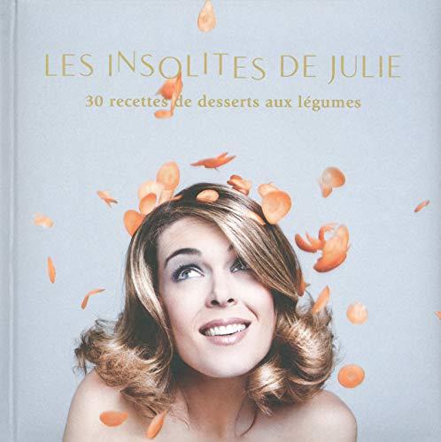 Les Insolites de Julie (French Edition)