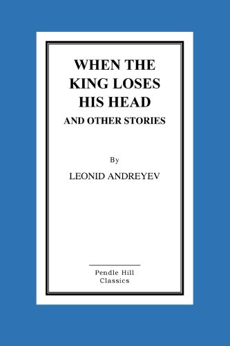 When the King Loses His Head and Other Stories