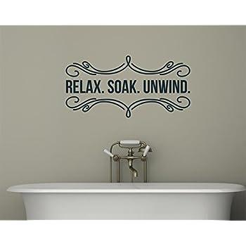 Ordinaire Relax Soak Unwind Bathroom Decor Vinyl Decal Wall Sticker Words Lettering  33x17