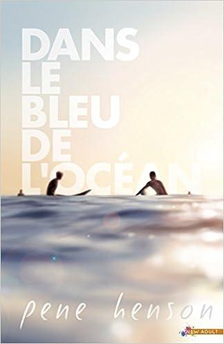 Dans le bleu de l'océan - Pene Henson  41GW7cB%2BcDL._SX322_BO1,204,203,200_