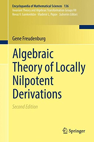 Algebraic Theory of Locally Nilpotent Derivations (Encyclopaedia of Mathematical Sciences)