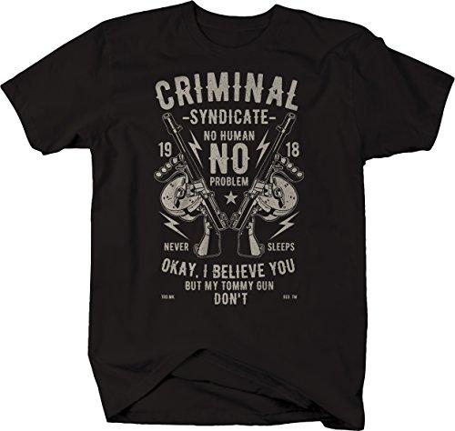 Criminal Syndicate Tommy Gun Gangster 1918 Vintage Distressed Tshirt - XLarge ()