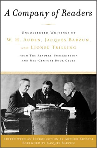 Image result for A Company of Readers: Uncollected Writings of W. H. Auden, and Lionel Trilling from the Readers' Subscription and Mid-Century Book Clubs.