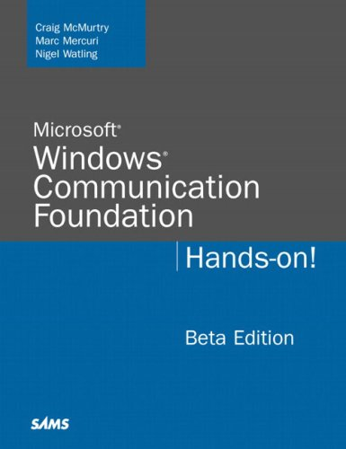 Microsoft Windows Communication Foundation: Hands-on by Brand: Sams