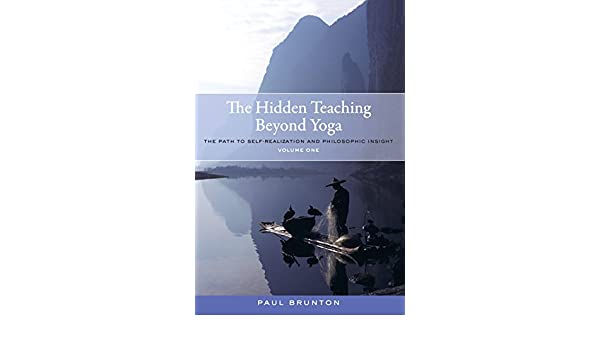 The Hidden Teaching Beyond Yoga: The Path to Self ...