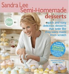Sandra Lee Semi-Homemade Desserts [Paperback] [2005] 1 Ed. Sandra Lee